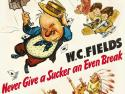 Review: W.C. Fields' Final Film., 'Never Give A Sucker An Even Break' A Hilarious Bow; Now on Blu-ray